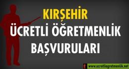 Kırşehir Ücretli Öğretmenlik Başvuruları (2020-2021)