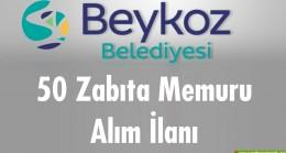 Beykoz Belediyesi 50 Zabıta Memuru Alım İlanı