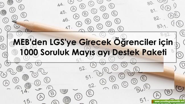 MEB'den LGS'ye Girecek Öğrenciler için 1000 Soruluk Mayıs ayı Destek Paketi