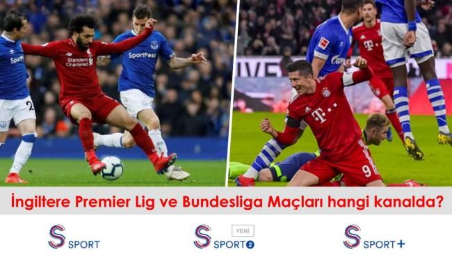 """""""S Sport 2"""" Digitürk'te var mı? İngiltere Premier Lig ve Bundesliga Maçları hangi kanalda?"""