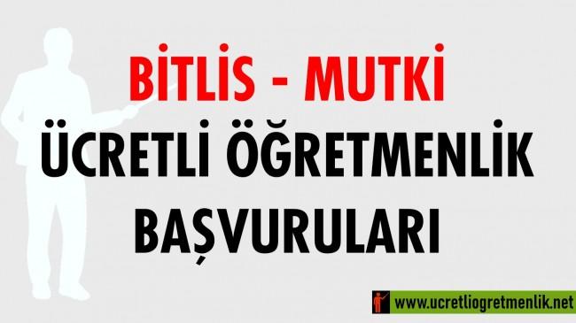 Bitlis Mutki Ücretli Öğretmenlik Başvuruları (2020-2021)