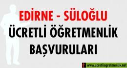 Edirne Süloğlu Ücretli Öğretmenlik Başvuruları (2020-2021)