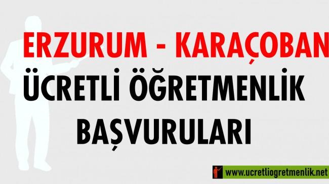 Erzurum Karaçoban Ücretli Öğretmenlik Başvuruları (2020-2021)