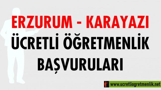 Erzurum Karayazı Ücretli Öğretmenlik Başvuruları (2020-2021)