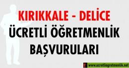 Kırıkkale Delice Ücretli Öğretmenlik Başvuruları (2020-2021)