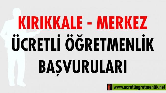 Kırıkkale Merkez Ücretli Öğretmenlik Başvuruları (2020-2021)