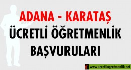Adana Karataş Ücretli Öğretmenlik Başvuruları (2020-2021)