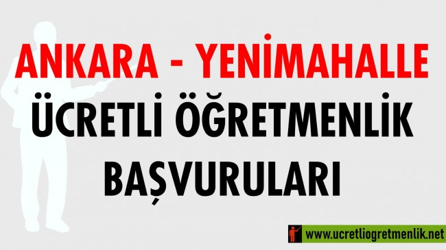 Ankara Yenimahalle Ücretli Öğretmenlik Başvuruları (2020-2021)