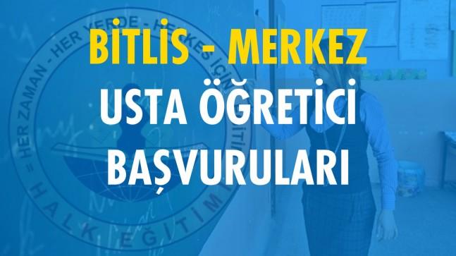 Bitlis Merkez Usta Öğretici Başvuruları (2020-2021)