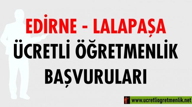 Edirne Lalapaşa Ücretli Öğretmenlik Başvuruları (2020-2021)