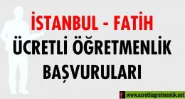 İstanbul Fatih Ücretli Öğretmenlik Başvuruları (2020-2021)