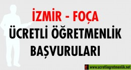İzmir Foça Ücretli Öğretmenlik Başvuruları (2020-2021)