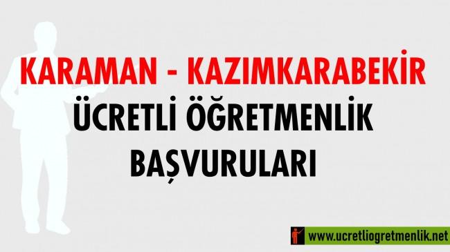 Karaman Kazımkarabekir Ücretli Öğretmenlik Başvuruları (2020-2021)