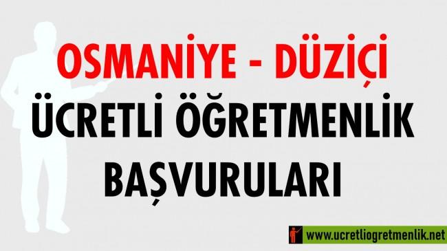 Osmaniye Düziçi Ücretli Öğretmenlik Başvuruları (2020-2021)