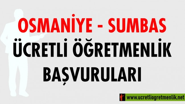 Osmaniye Sumbas Ücretli Öğretmenlik Başvuruları (2020-2021)