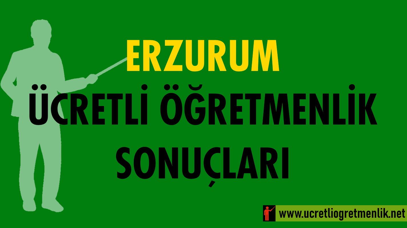 Erzurum Ücretli Öğretmenlik Sonuçları (2021-2022)