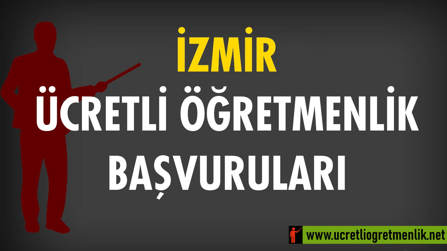 İzmir Ücretli Öğretmenlik Başvuruları (2020-2021)