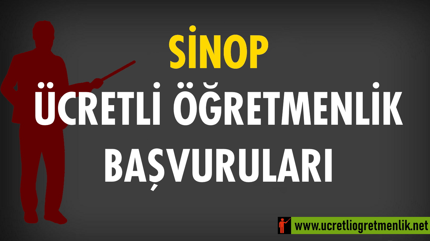 Sinop Ücretli Öğretmenlik Başvuruları (2020-2021)
