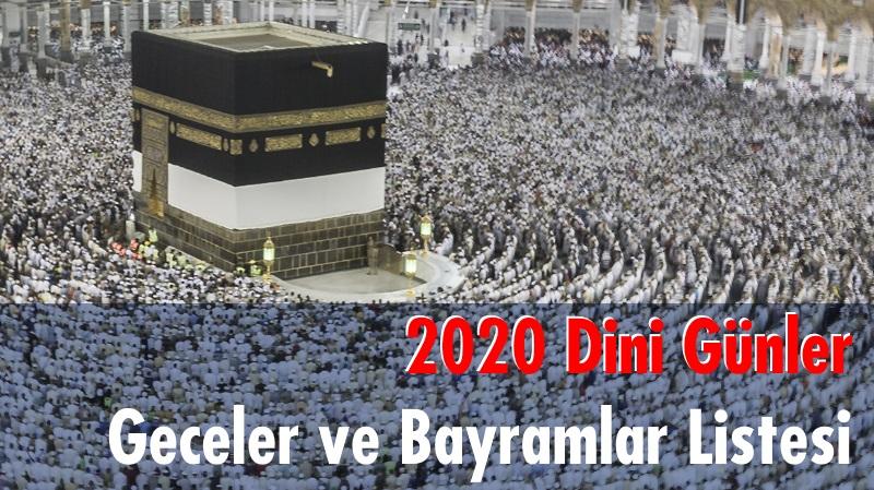 2020 Dini Günler, Geceler ve Bayramlar Listesi