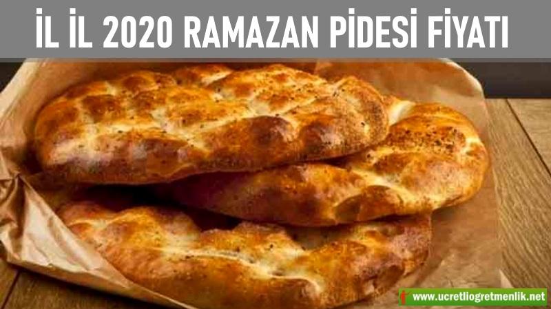 İllere göre 2020 Ramazan Pidesi Fiyatı