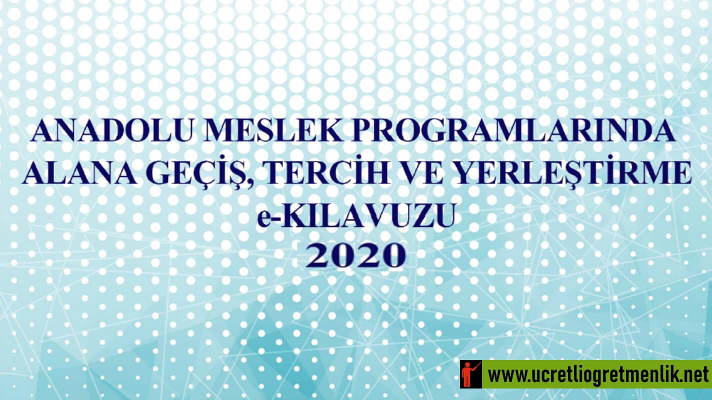 """Anadolu Meslek Programlarında """"Alana Geçiş, Tercih ve Yerleştirme e-Kılavuzu"""" yayımlandı"""