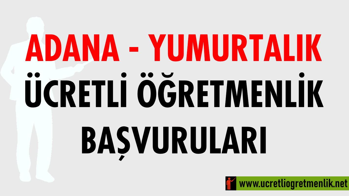 Adana Yumurtalık Ücretli Öğretmenlik Başvuruları (2020-2021)