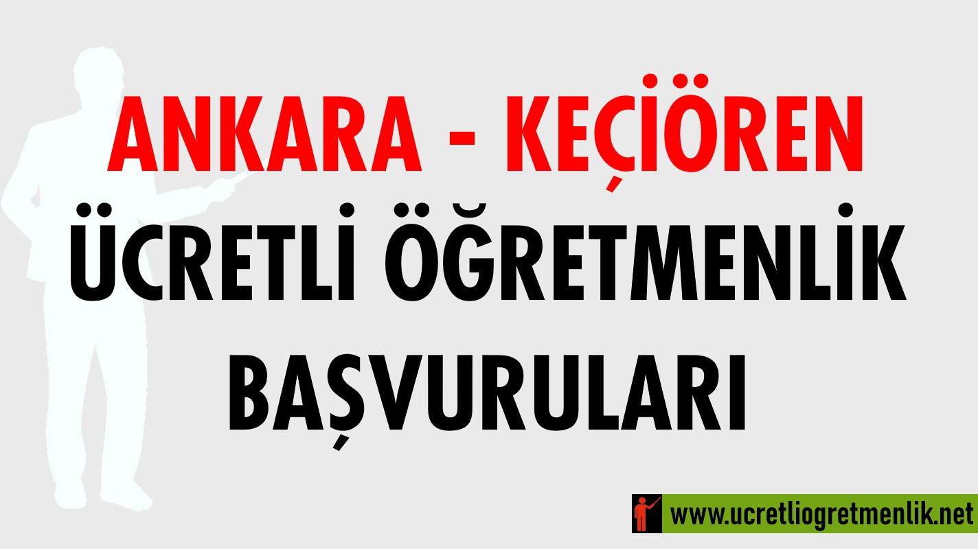 Ankara Keçiören Ücretli Öğretmenlik Başvuruları (2020-2021)