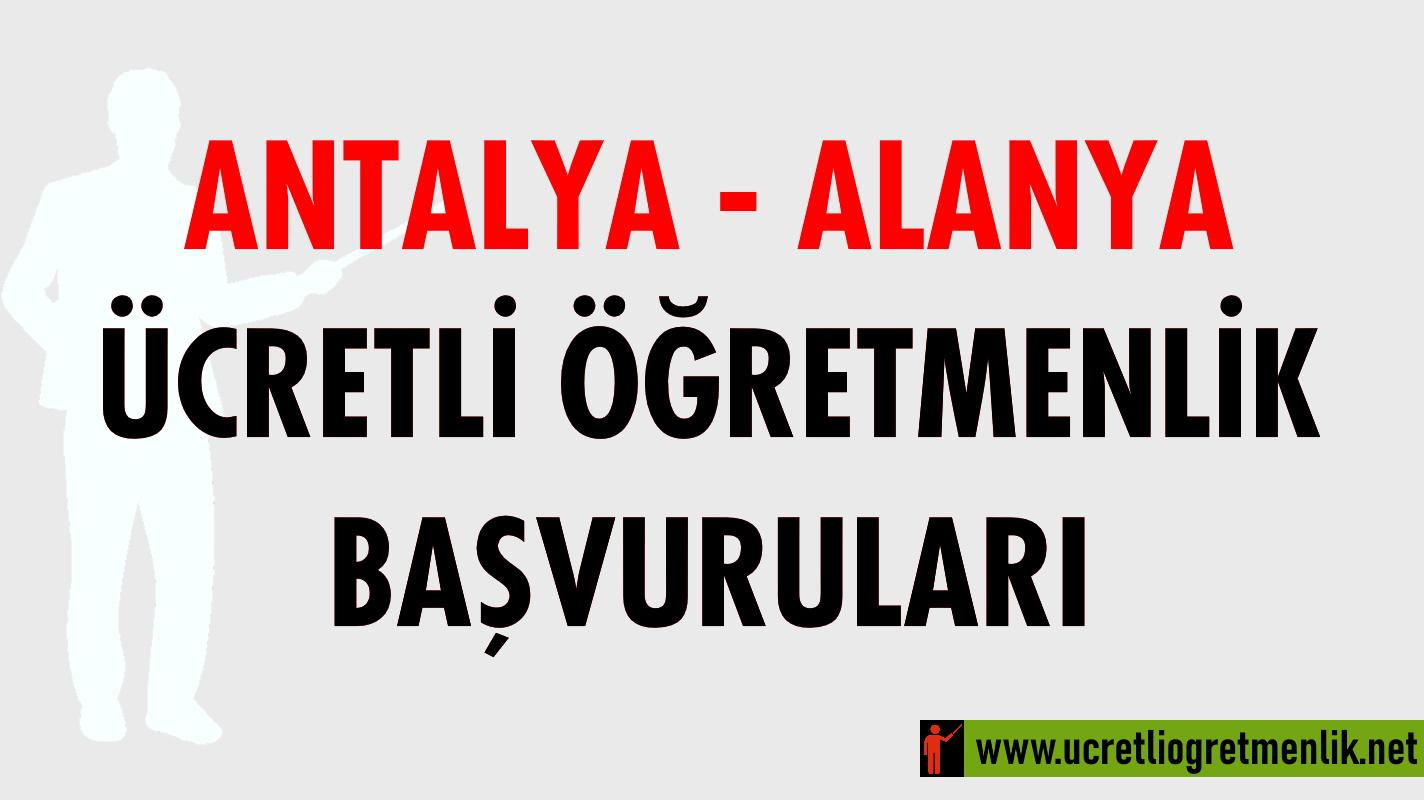 Antalya – Alanya Ücretli Öğretmenlik Başvuruları (2020-2021)