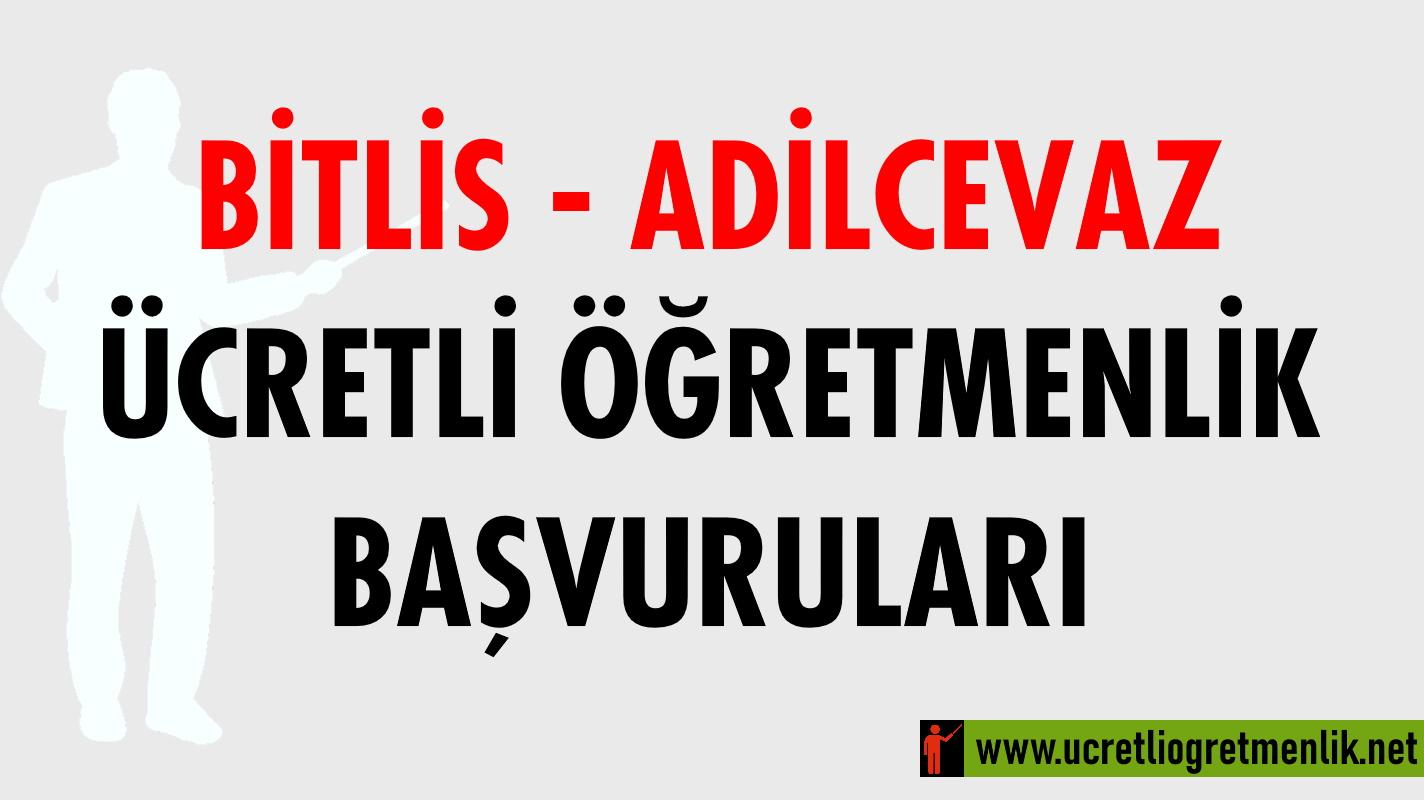 Bitlis Adilcevaz Ücretli Öğretmenlik Başvuruları (2020-2021)