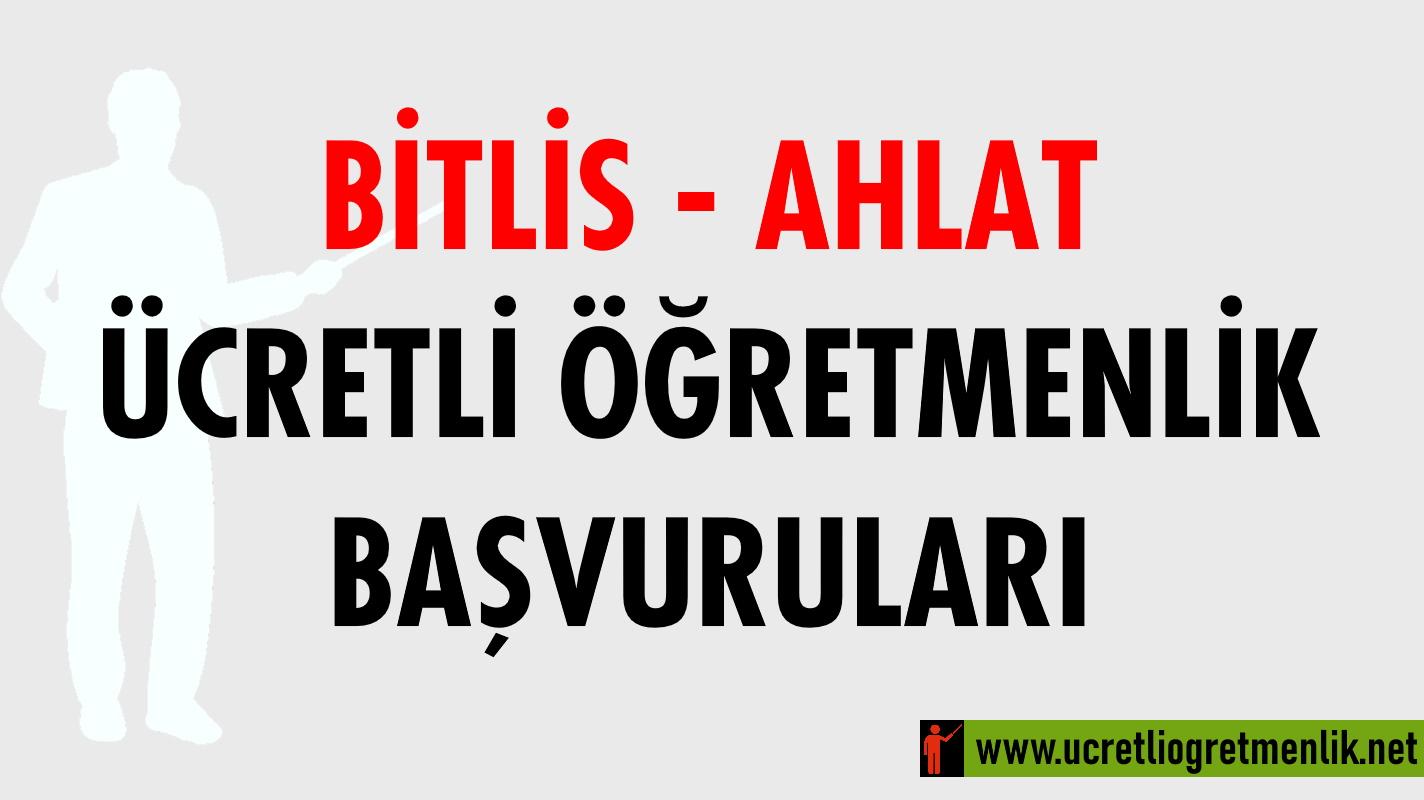Bitlis Ahlat Ücretli Öğretmenlik Başvuruları (2020-2021)