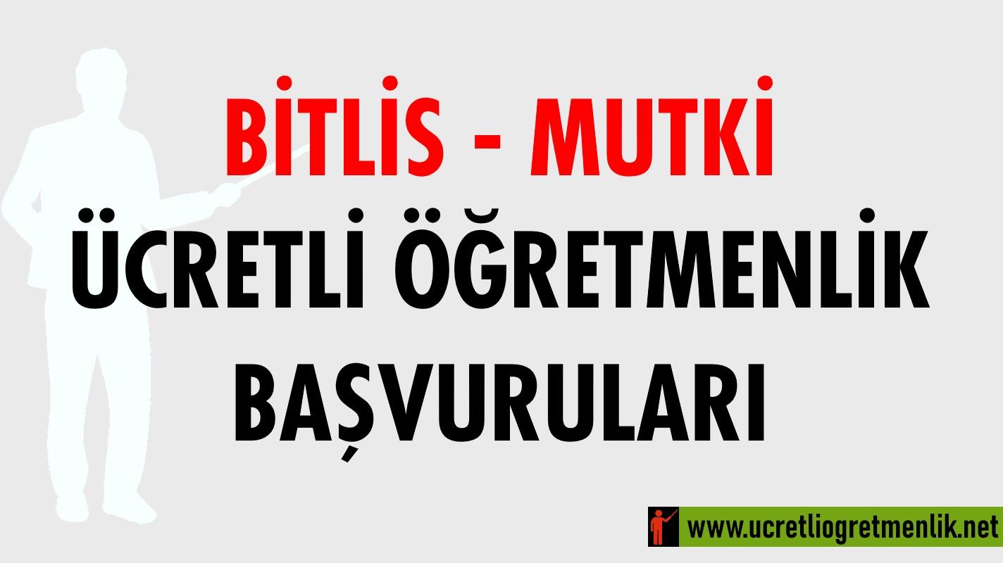 Bitlis Mutki Ücretli Öğretmenlik Başvuruları (2021-2022)