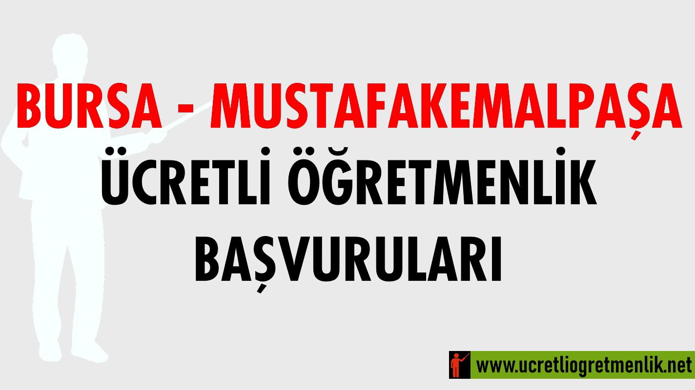 Bursa Mustafakemalpaşa Ücretli Öğretmenlik Başvuruları (2021-2022)
