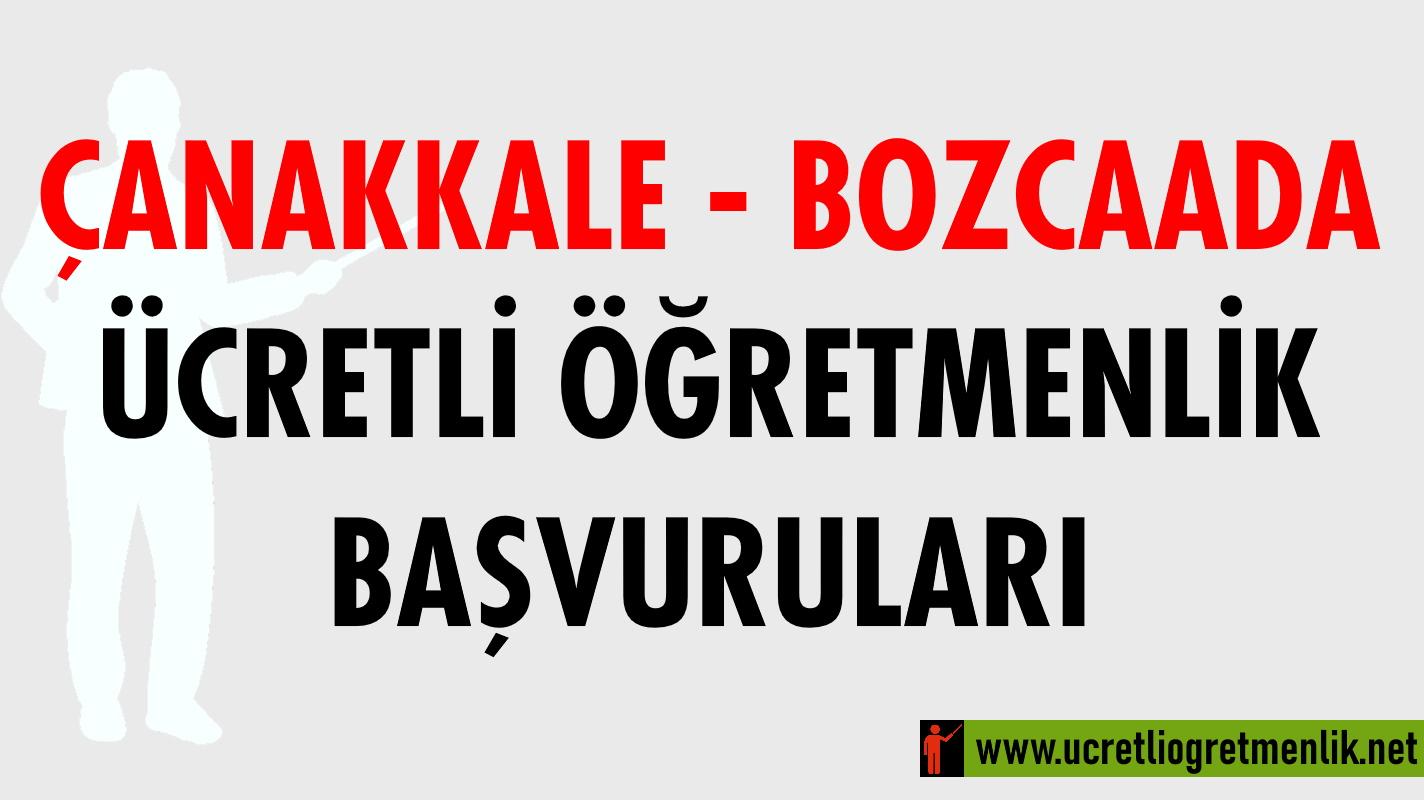Çanakkale Bozcaada Ücretli Öğretmenlik Başvuruları (2020-2021)