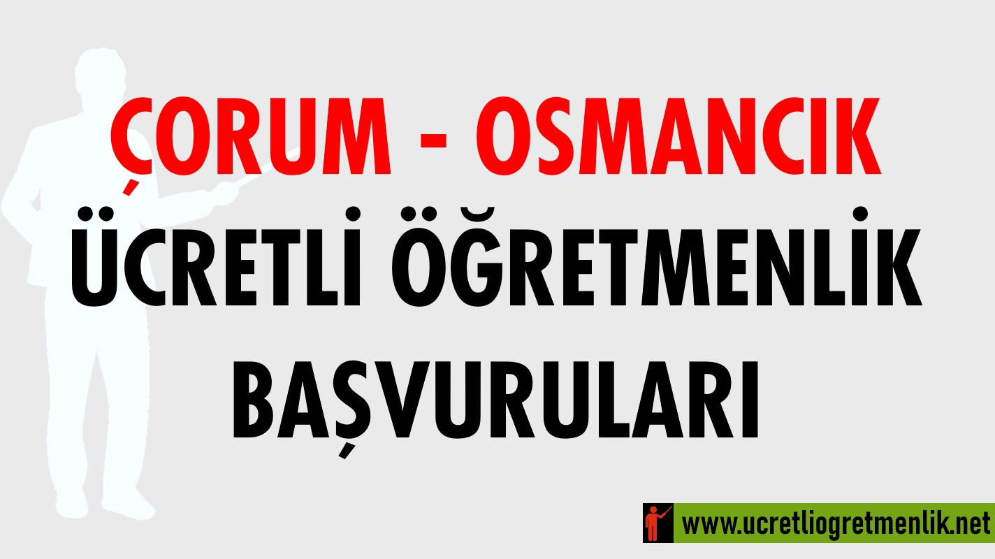 Çorum Osmancık Ücretli Öğretmenlik Başvuruları (2020-2021)