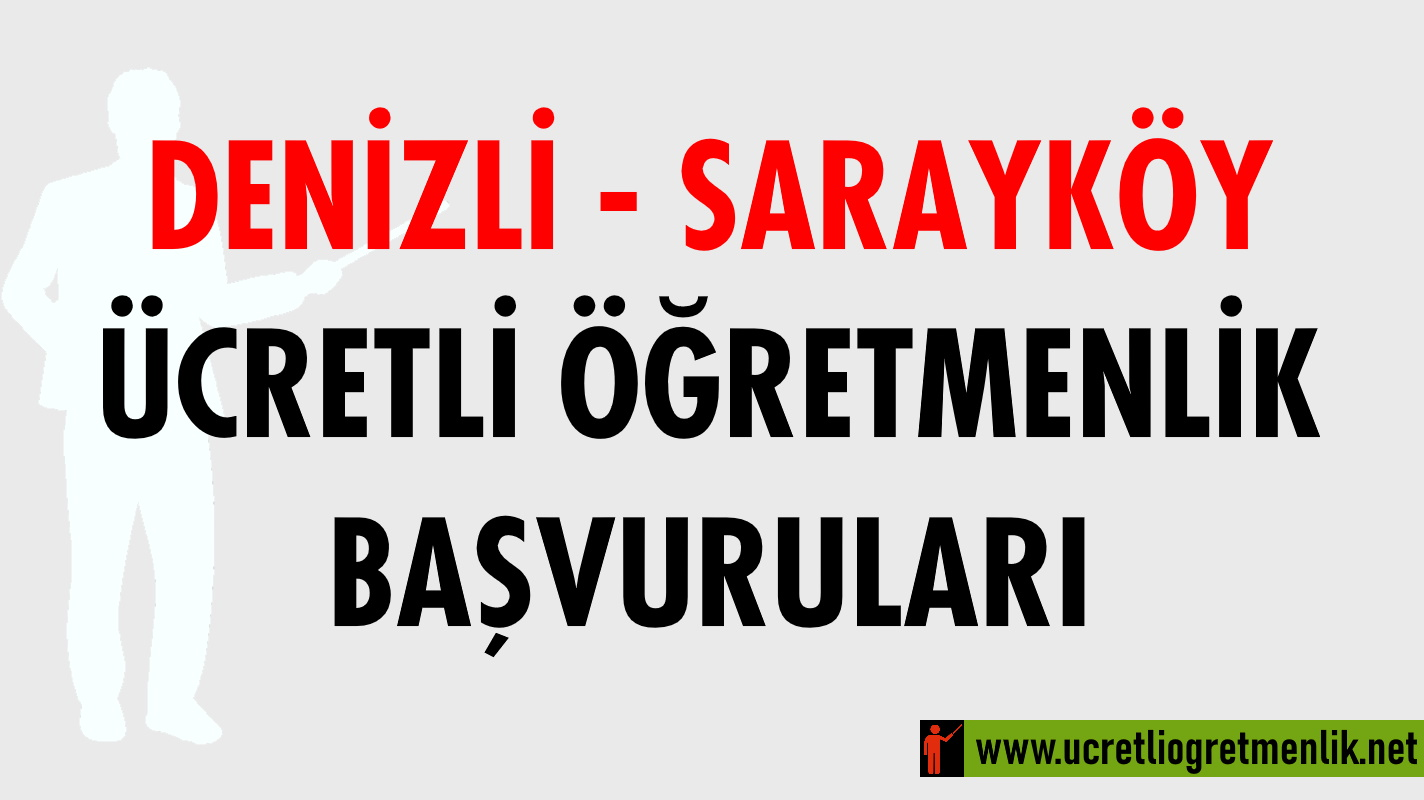 Denizli Sarayköy Ücretli Öğretmenlik Başvuruları (2020-2021)