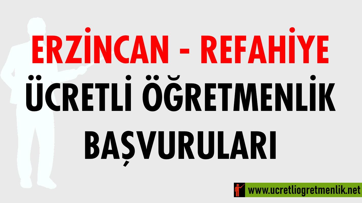 Erzincan Refahiye Ücretli Öğretmenlik Başvuruları (2020-2021)