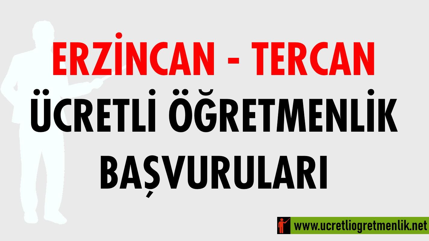Erzincan Tercan Ücretli Öğretmenlik Başvuruları (2020-2021)