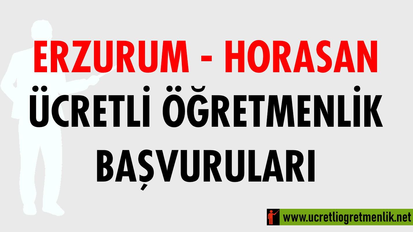 Erzurum Horosan Ücretli Öğretmenlik Başvuruları (2021-2022)