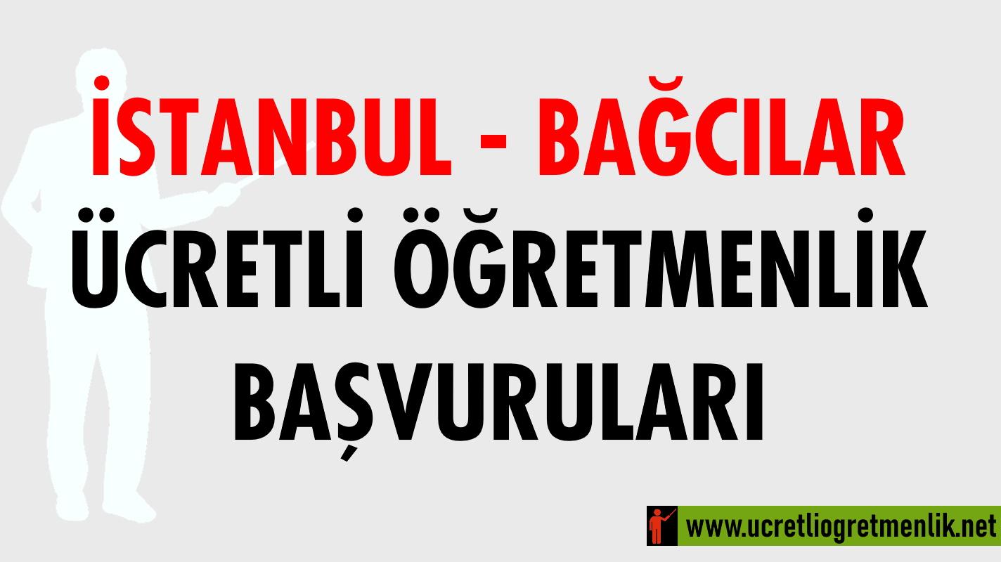 İstanbul Bağcılar Ücretli Öğretmenlik Başvuruları (2020-2021)