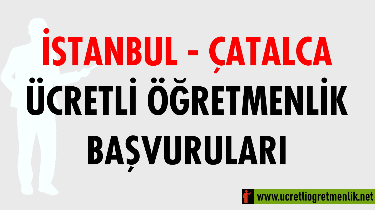 İstanbul Çatalca Ücretli Öğretmenlik Başvuruları (2020-2021)