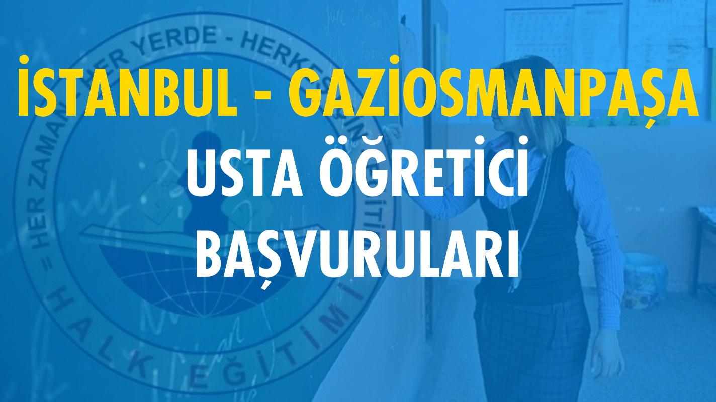 İstanbul Gaziosmanpaşa Usta Öğretici Başvuruları (2020-2021)