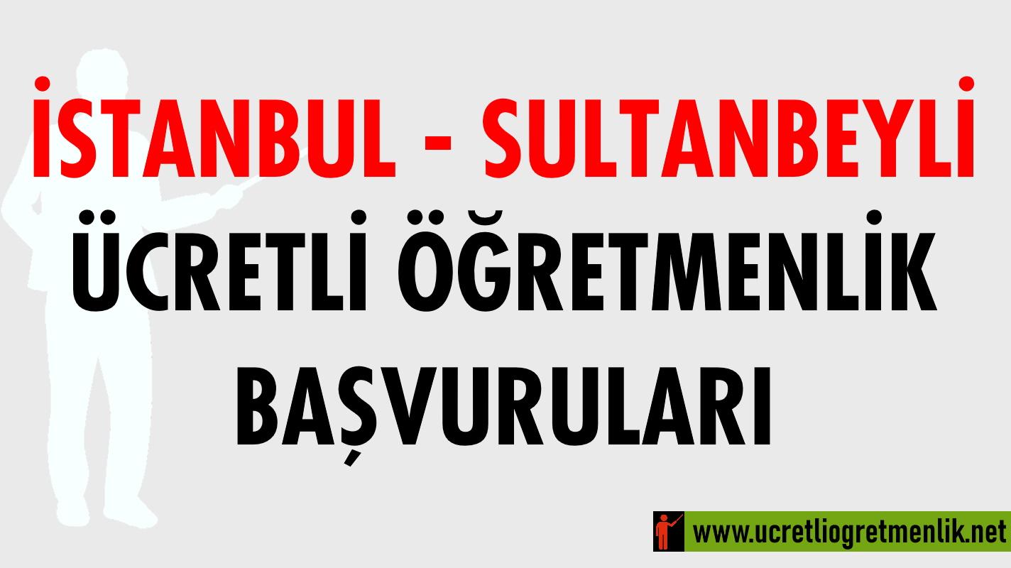 İstanbul Sultanbeyli Ücretli Öğretmenlik Başvuruları (2020-2021)
