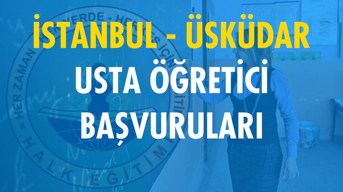 İstanbul Üsküdar Usta Öğretici Başvuruları (2020-2021)