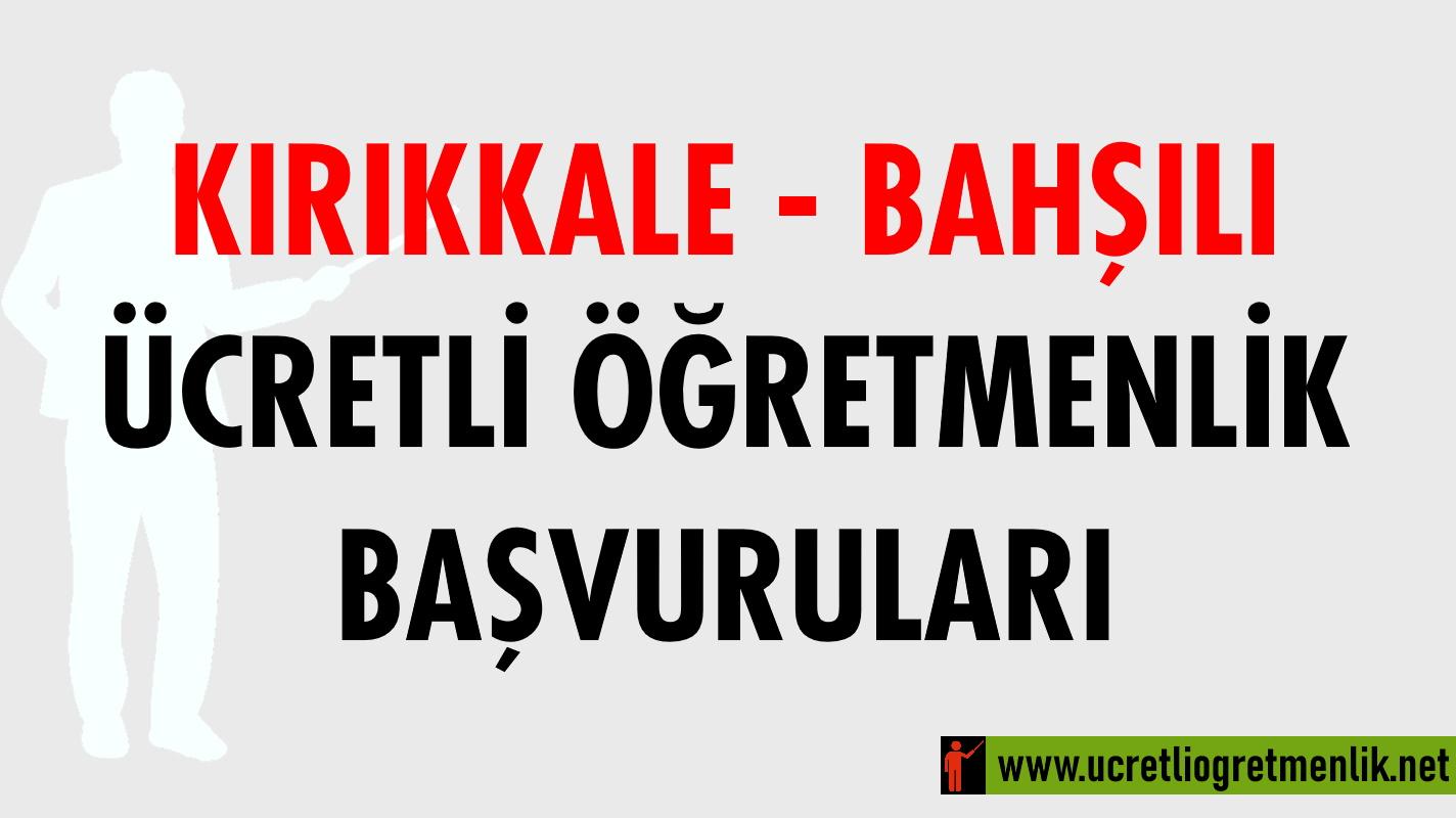 Kırıkkale Bahşılı Ücretli Öğretmenlik Başvuruları (2020-2021)