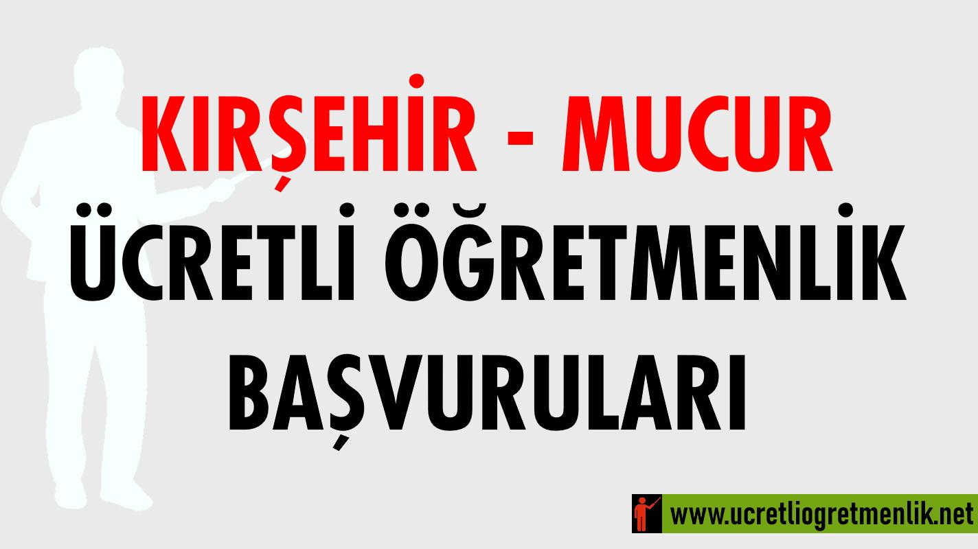Kırşehir Mucur Ücretli Öğretmenlik Başvuruları (2020-2021)