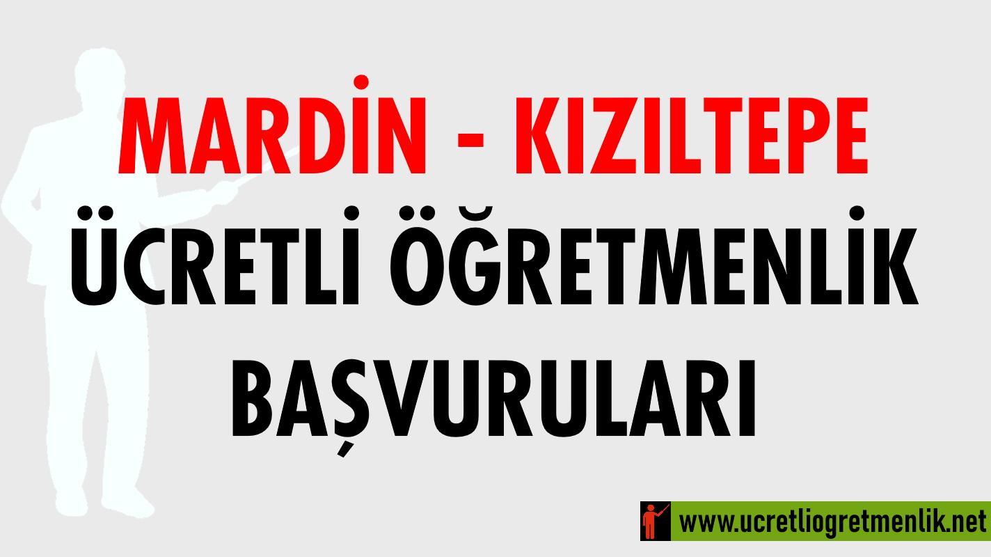 Mardin Kızıltepe Ücretli Öğretmenlik Başvuruları (2020-2021)
