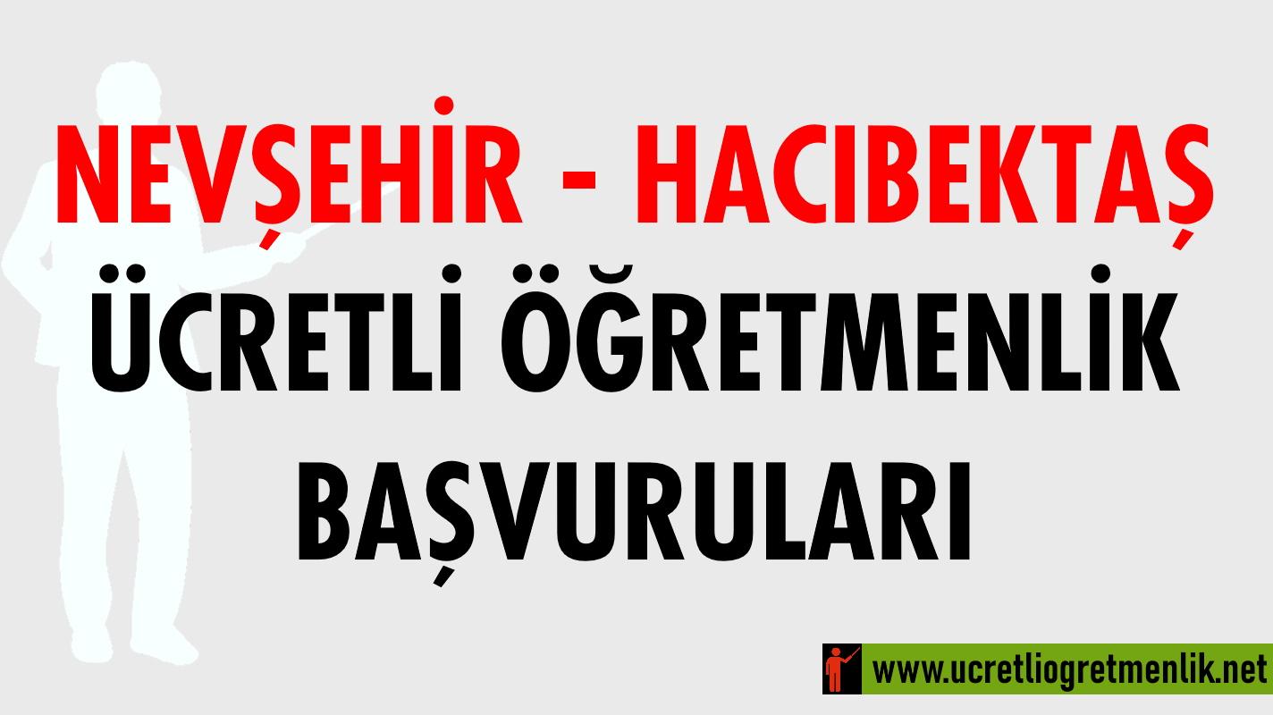 Nevşehir Hacıbektaş Ücretli Öğretmenlik Başvuruları (2020-2021)