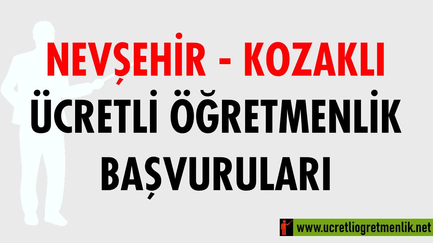 Nevşehir Kozaklı Ücretli Öğretmenlik Başvuruları (2020-2021)