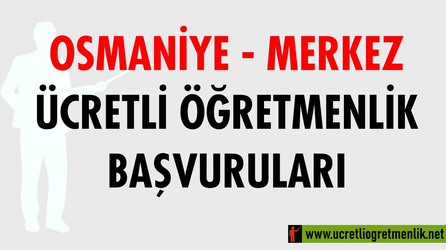 Osmaniye Merkez Ücretli Öğretmenlik Başvuruları (2020-2021)