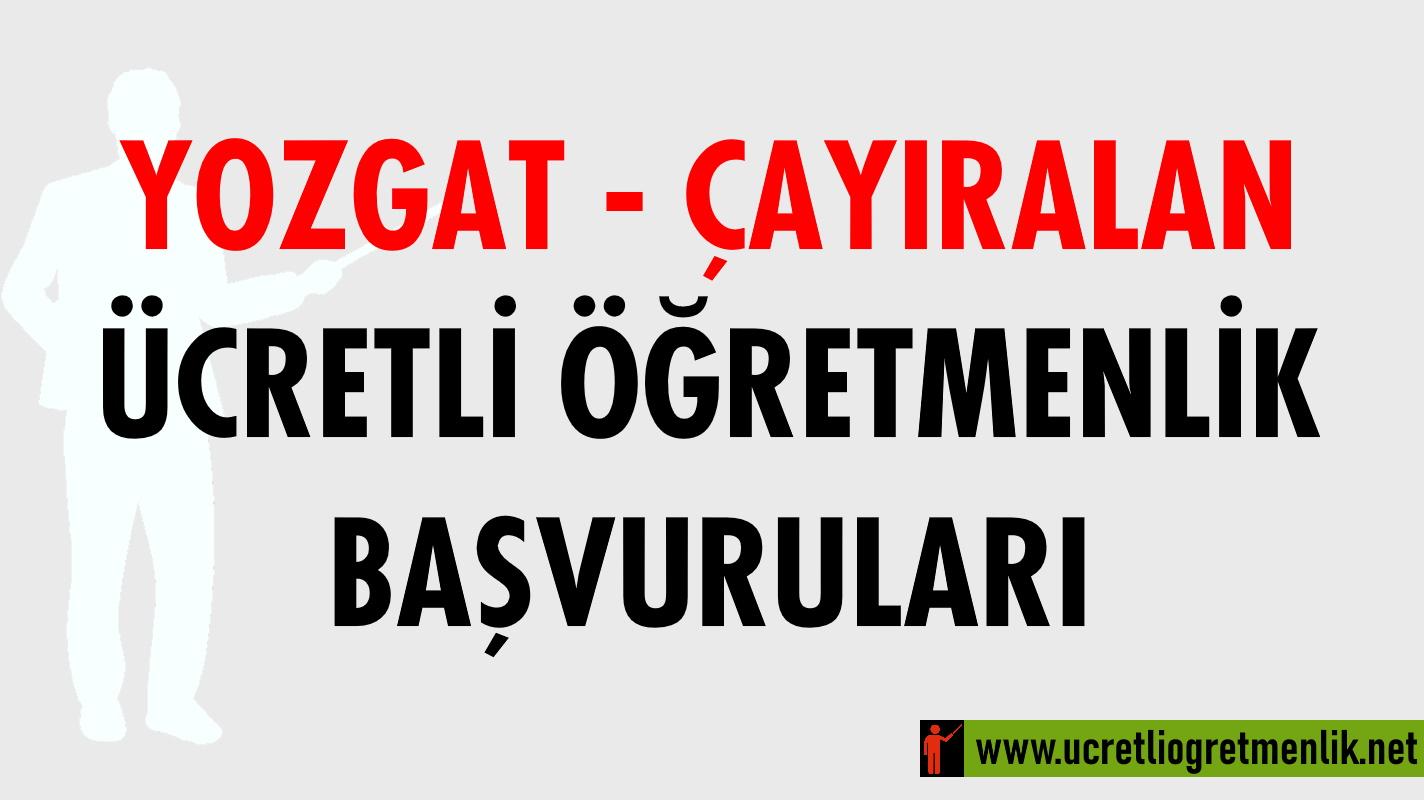 Yozgat Çayıralan Ücretli Öğretmenlik Başvuruları (2020-2021)